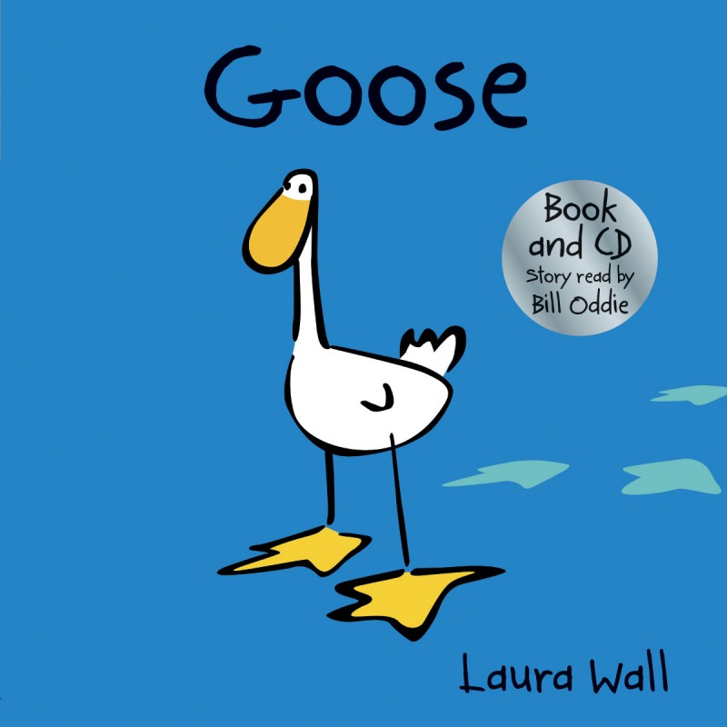 Goose and Friends Goose, listen-along book with CD