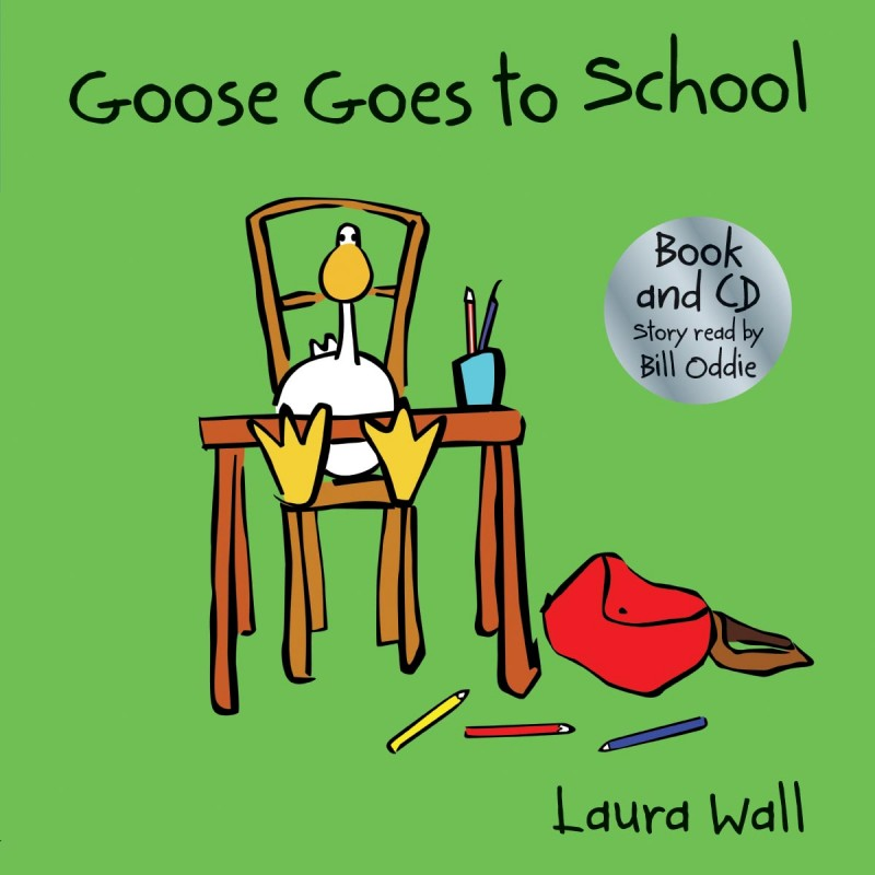 Goose & Friends Goose Goes To School, listen-along book and CD