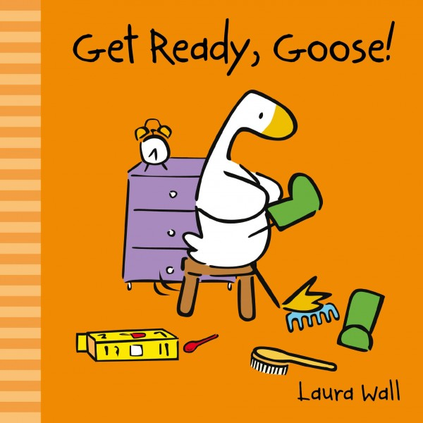 Get Ready, Goose! book cover