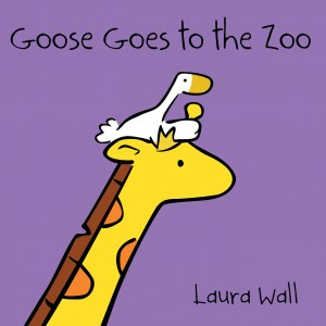 Goose Goes to the Zoo book cover